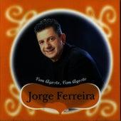 Vem Agosto Vem Agosto by Jorge Ferreira