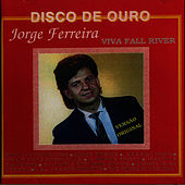 Viva Fall River by Jorge Ferreira