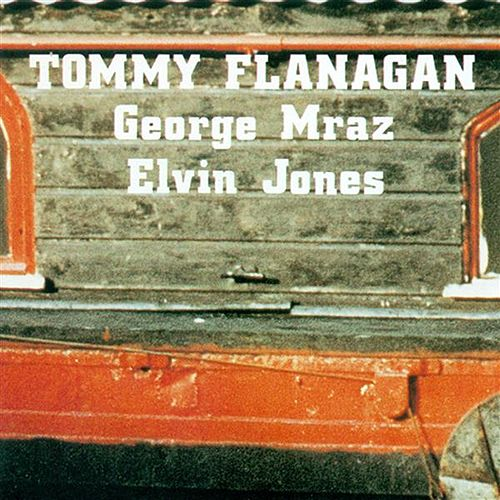 Flanagan, Tommy: Confirmation by Tommy Flanagan
