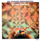 Gil Evans Orchestra: Blues in Orbit by Gil Evans