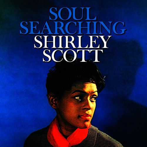 Soul Searchin' by Shirley Scott