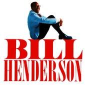 Bill Henderson by Bill Henderson