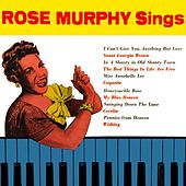 Rose Murphy Sings by Rose Murphy