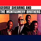 George Shearing & The Montgomery Brothers by George Shearing