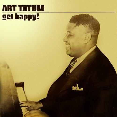 Get Happy! by Art Tatum