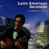 Latin American Serenade by Gregg Nestor