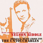 Original Music From The Untouchables by Nelson Riddle