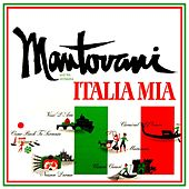 Italia Mia by Mantovani & His Orchestra