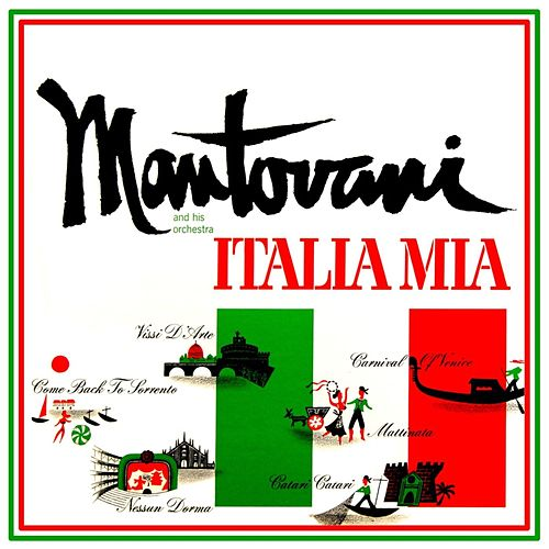 Italia Mia by Mantovani & His Orchestra