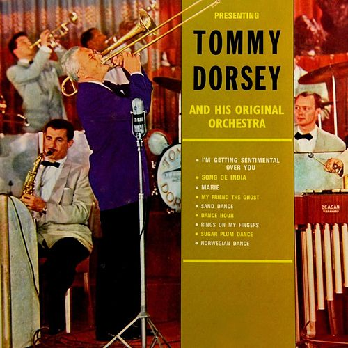 Tommy Dorsey & His Original Orchestra by Tommy Dorsey