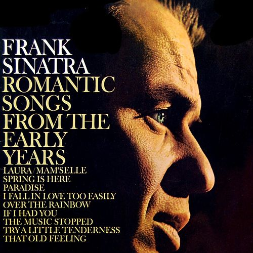 Romantic Songs From The Early Years by Frank Sinatra