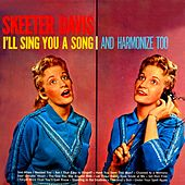 I'll Sing You A Song And Harmonize Too by Skeeter Davis