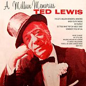 A Million Memories by Ted Lewis