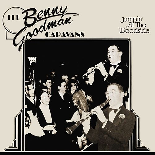 Jumpin' At The Woodside by Benny Goodman