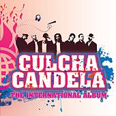 Culcha Candela (International Version) by Culcha Candela