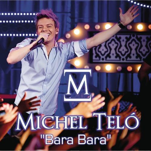 Bara Bara Bere Bere by Michel Teló
