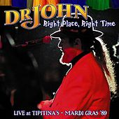 Right Place, Right Time by Dr. John
