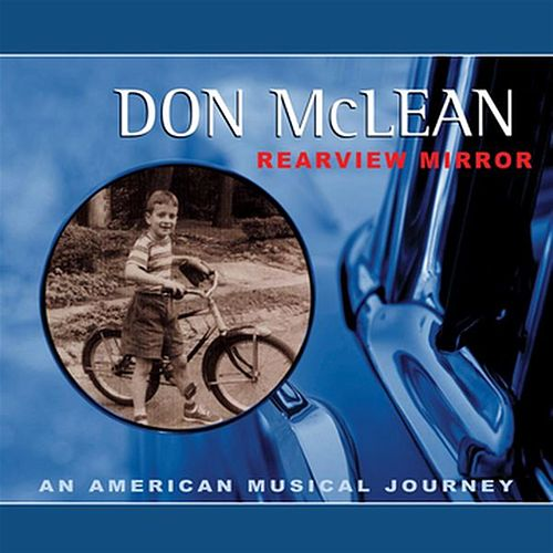 Rearview Mirror by Don McLean