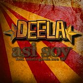 Asi Soy by Deela