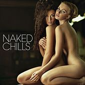 Naked Chills by Various Artists