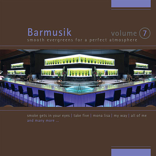 Barmusik Vol. 7 by Light Jazz Academy