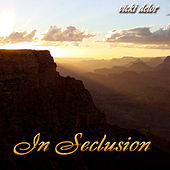 In Seclusion by Vicki DeLor