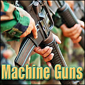 Machine Guns: Sound Effects by Sound Effects Library