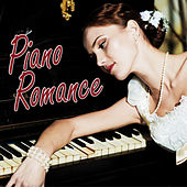 Piano Romance - Piano Love Songs, Instrumental Piano Music and Romantic Songs for Lovers, Easy Listening Piano Music by Piano