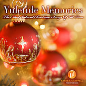 Yuletide Memories - Most Beloved Christmas Songs Of All Time by Holiday Music Ensemble