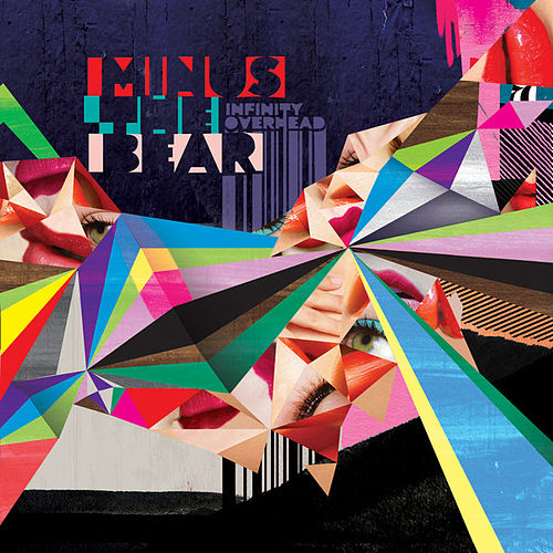 Infinity Overhead by Minus the Bear