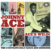 Ace's Wild! The Complete Solo Sides and Sessions von Various Artists