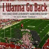 I Wanna Go Back by Ohio State University Marching Band