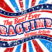 The Best Ever Ragtime von Various Artists
