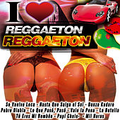 I Love Reggaetón by Various Artists