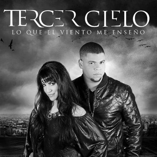 Lo Que El Viento Me Enseño (Deluxe Version) by Tercer Cielo