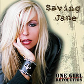 One Girl Revolution by Saving Jane