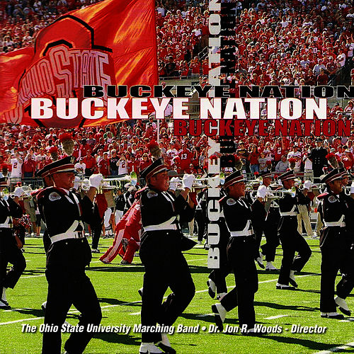 Buckeye Nation by Ohio State University Marching Band