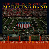 AUMB-HIghlights Of The 2001 Season by Auburn University Marching Band