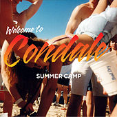 Welcome To Condale von Summer Camp