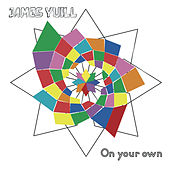 On Your Own (Maelstrom Remix) by James Yuill