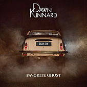 Favorite Ghost by Dawn Kinnard