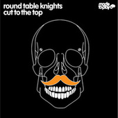 Short Cut To The Top EP by Round Table Knights