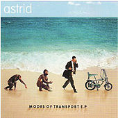 Modes Of Transport EP by Astrid