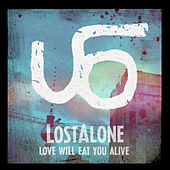 Love Will Eat You Alive by Lost Alone