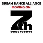 Dream Dance Alliance - Moving On by Dream Dance Alliance