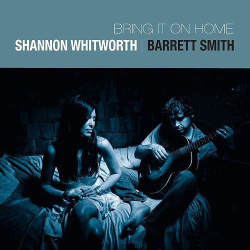 Bring It On Home by Shannon Whitworth