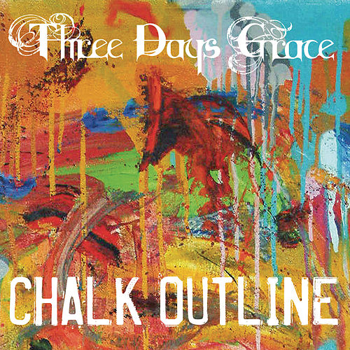 Chalk Outline by Three Days Grace