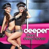 Deeper than Deep House von Various Artists