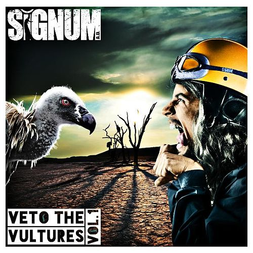 Veto the Vultures, Vol. 1 by Signum A.D.