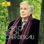 The Art of Dietrich Fischer-Dieskau by Various Artists